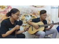 3107 Guitar Chí Diễn + Tâm Anh || học đàn guitar Quận 12, Lớp nhạc Giáng Sol Quận 12