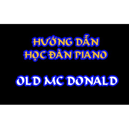 Hướng dẫn học đàn Piano    Old Mac Donald    dạy đàn Piano Quận 12