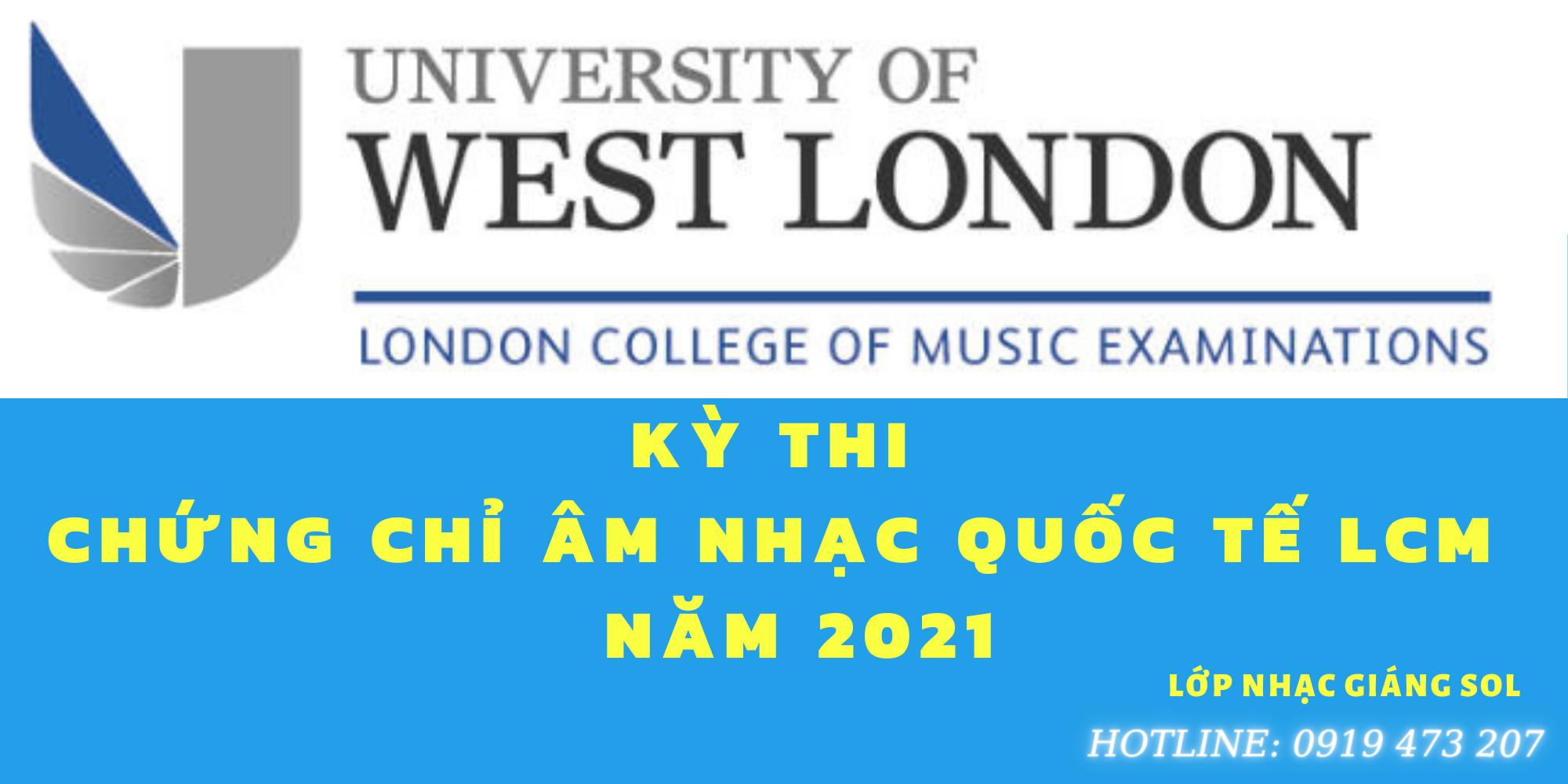 kỳ thi chưng chỉ âm nhạc LCM 2021